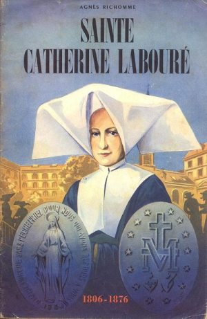 NOTRE.DAME.MEDAILLE.MIRACULEUSE.CATHERINE.LABOURE.